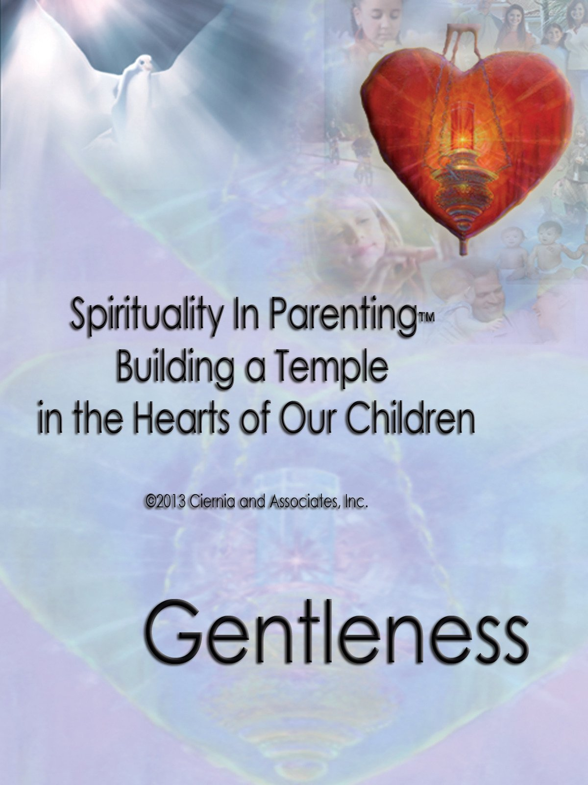 """""""Gentleness"""""""