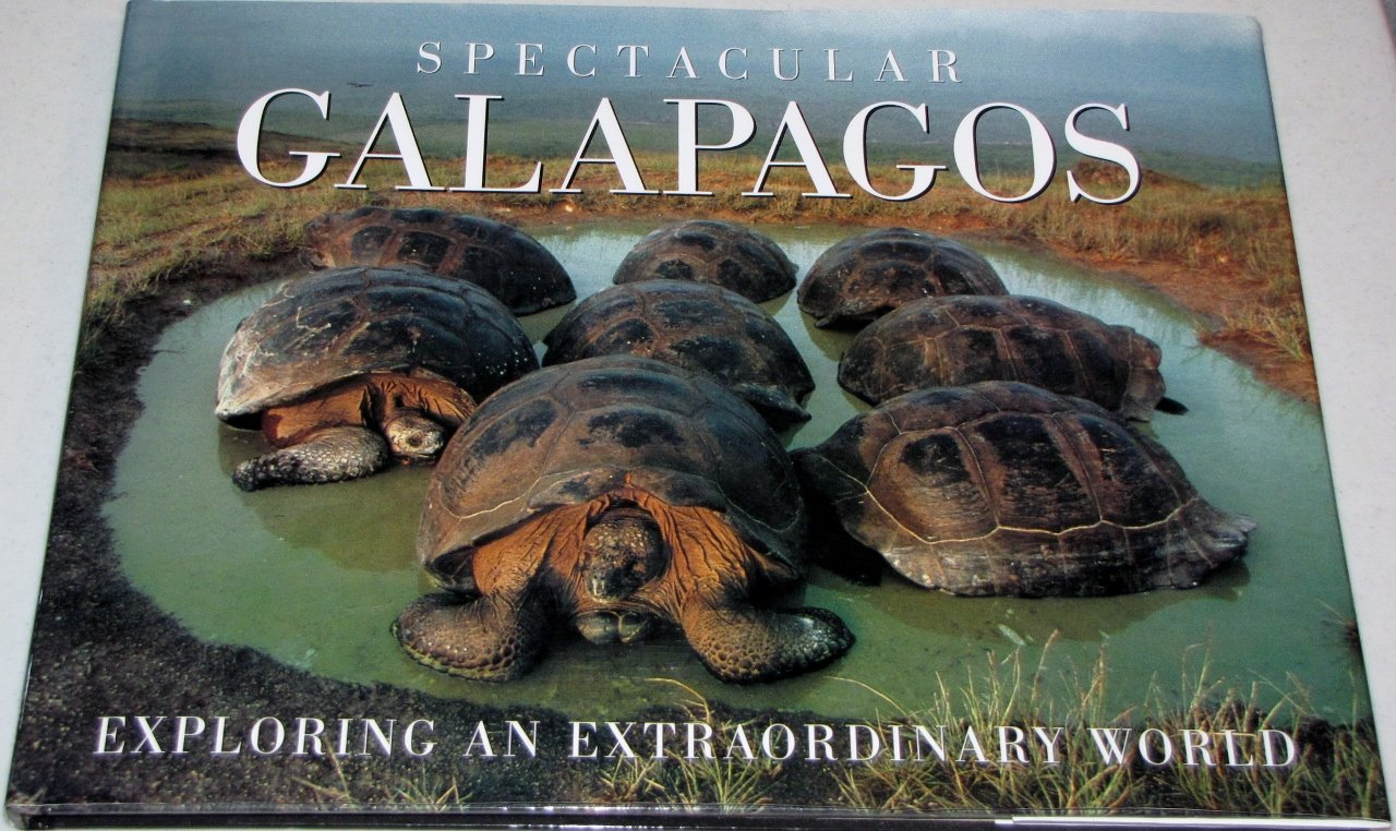 Galapagos Exploring an Extraordinary World, De Roy, Tui