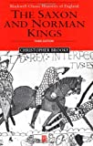 img - for The Saxon and Norman Kings book / textbook / text book