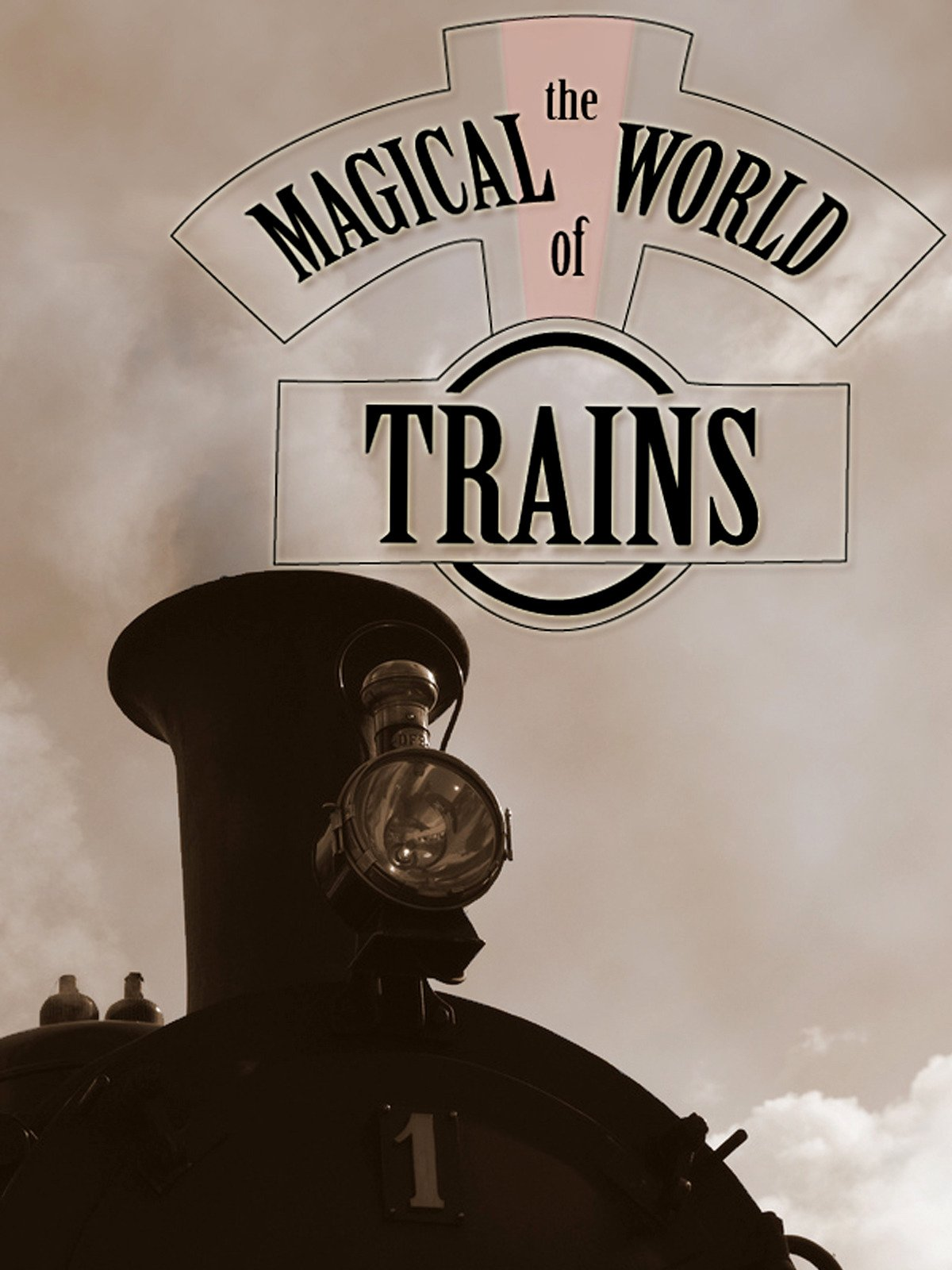 The Magical World of Trains on Amazon Prime Video UK