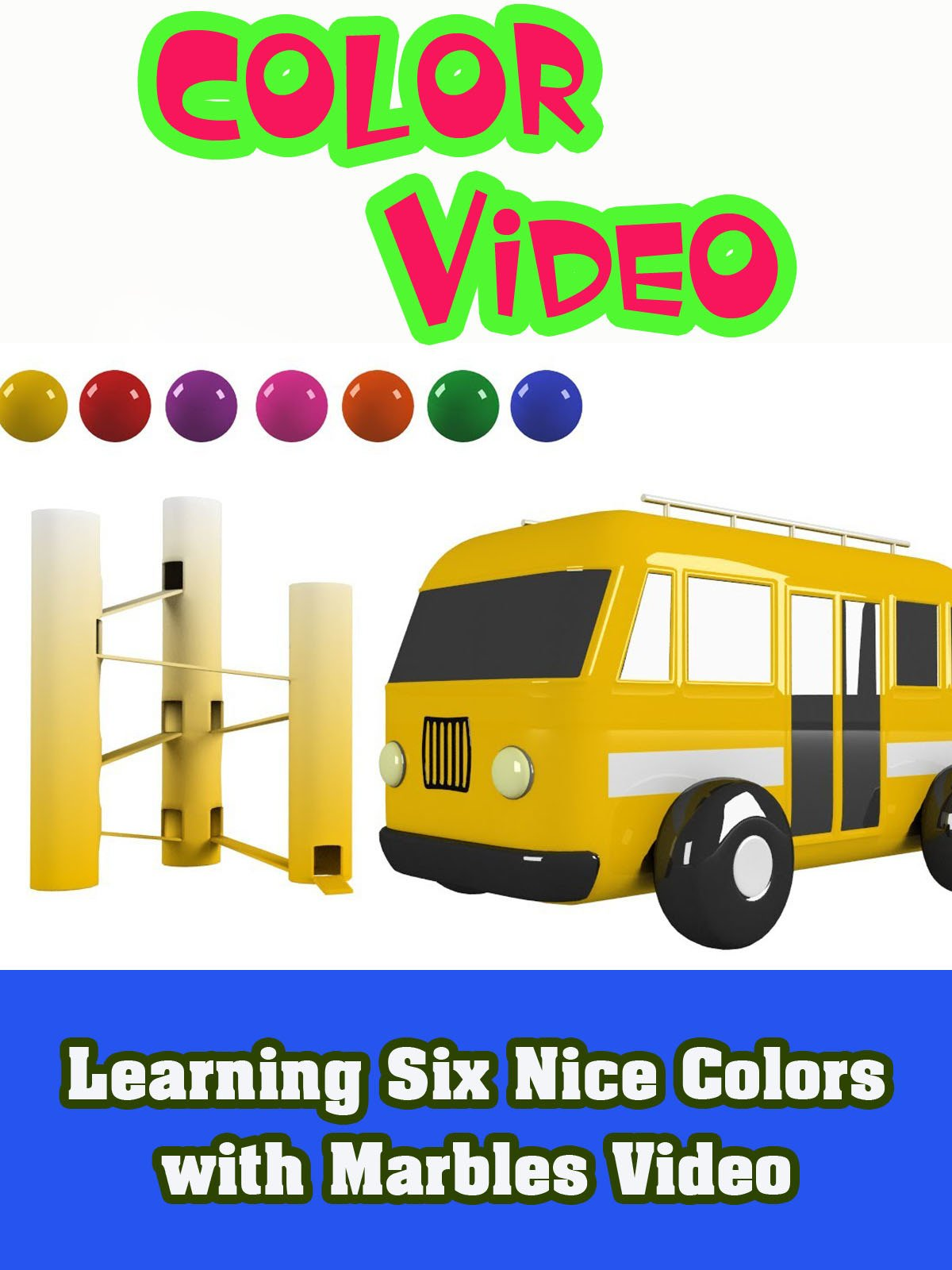 Learning Six Nice Colors with Marbles Video on Amazon Prime Video UK