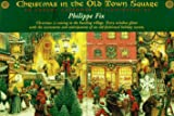 Christmas in the Old Town Square: An Advent Calendar (0525457208) by Fix, Philippe
