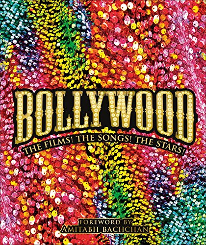 Book Cover: Bollywood: The Films! The Songs! The Stars!