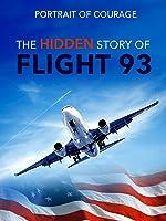 Portrait of Courage: The Hidden Story of Flight 93