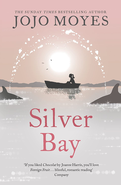 Silver Bay - Jojo Moyes