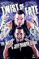 Twist of Fate: The Matt & Jeff Hardy Story