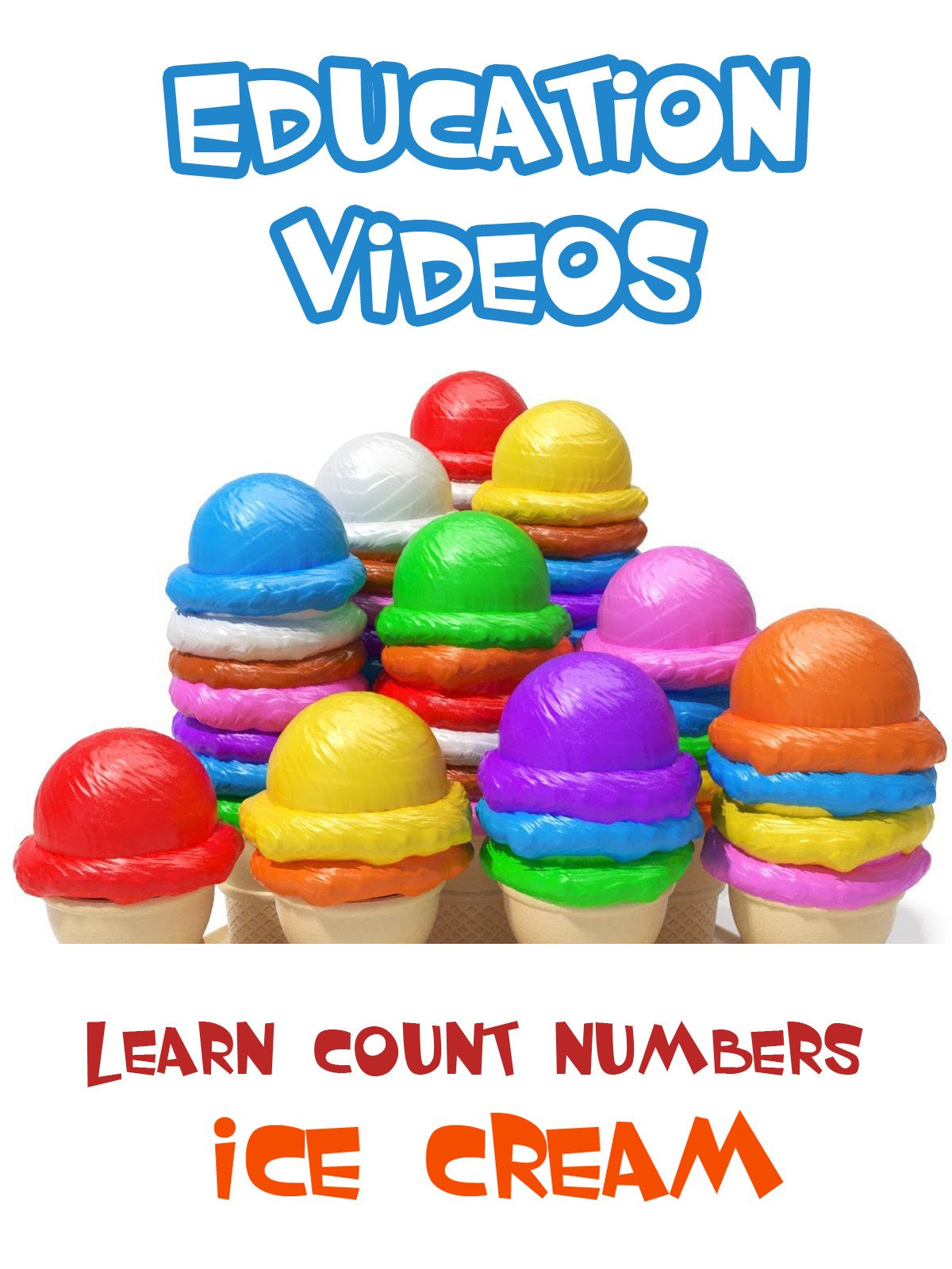 Learn Count Numbers with Ice Cream
