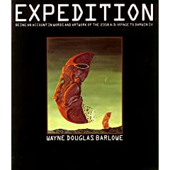 Expedition: Being an Account in Words and Artwork of the 2358 A.D. Voyage to Darwin IV by Wayne Douglas Barlowe
