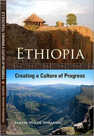 Ethiopia: Creating a Culture of Progress