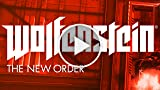 CGR Trailers - WOLFENSTEIN: THE NEW ORDER E3 2013...