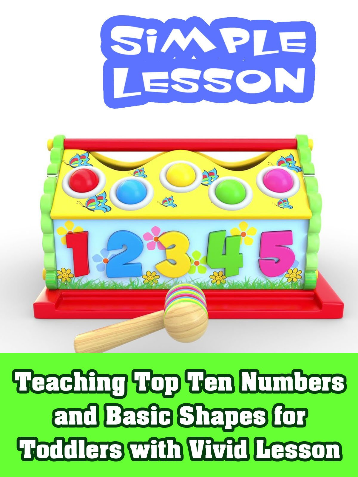 Teaching top ten Numbers and basic shapes for Toddlers with vivid lesson