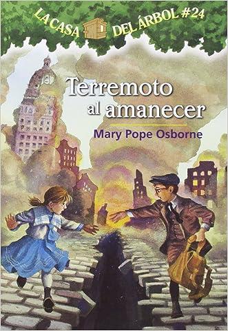 La casa del árbol # 24:Terremoto al amanecer / Earthquake in the Early Morning (Spanish Edition) (Magic Tree House)