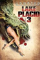 Lake Placid 3 Unrated