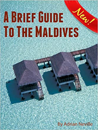 A Brief Guide to the Maldives