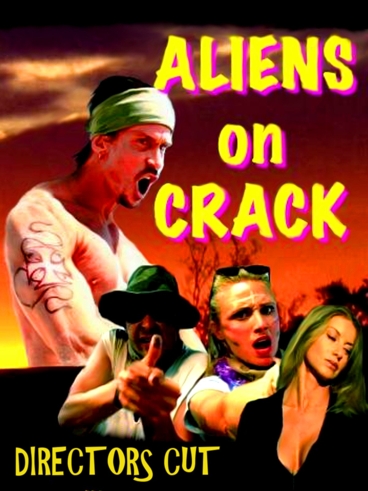 Aliens On Crack, Director's Cut