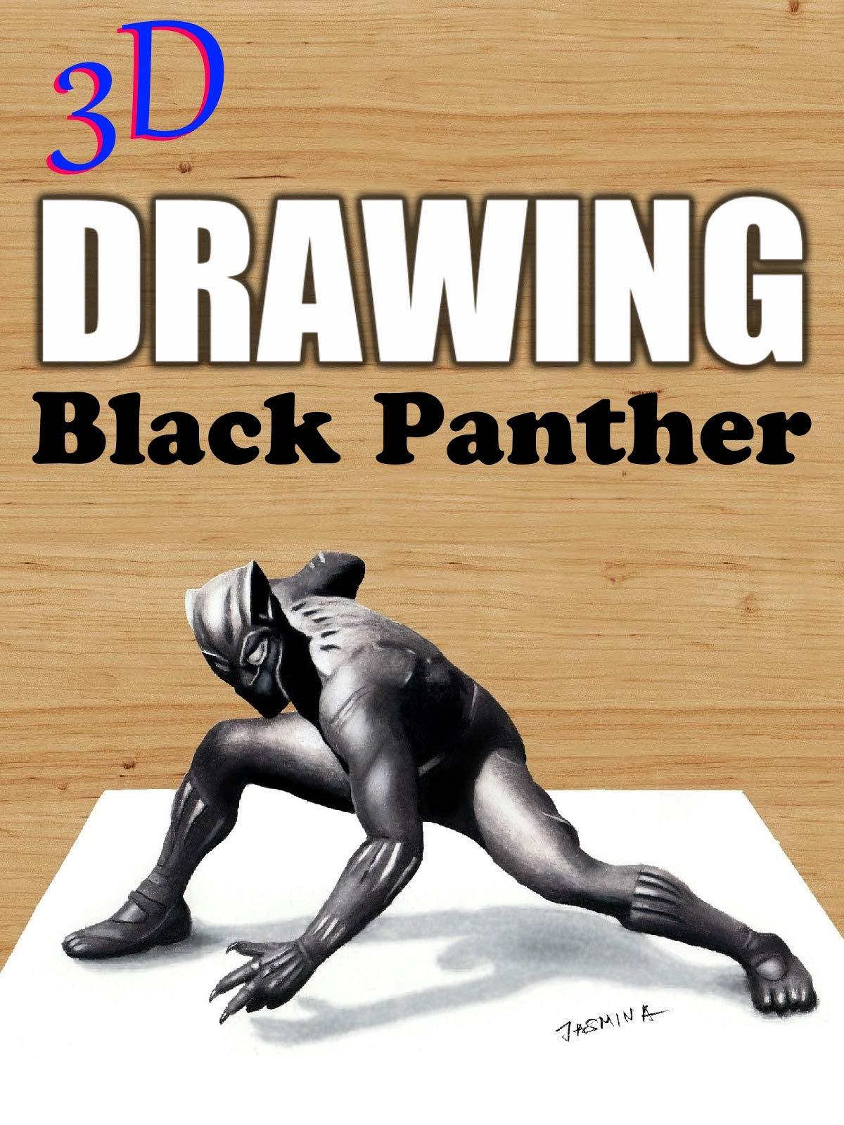 3D Drawing Black Panther