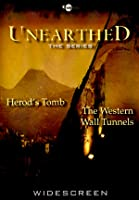 Unearthed: Herod's Tomb/Western Wall Tunnels