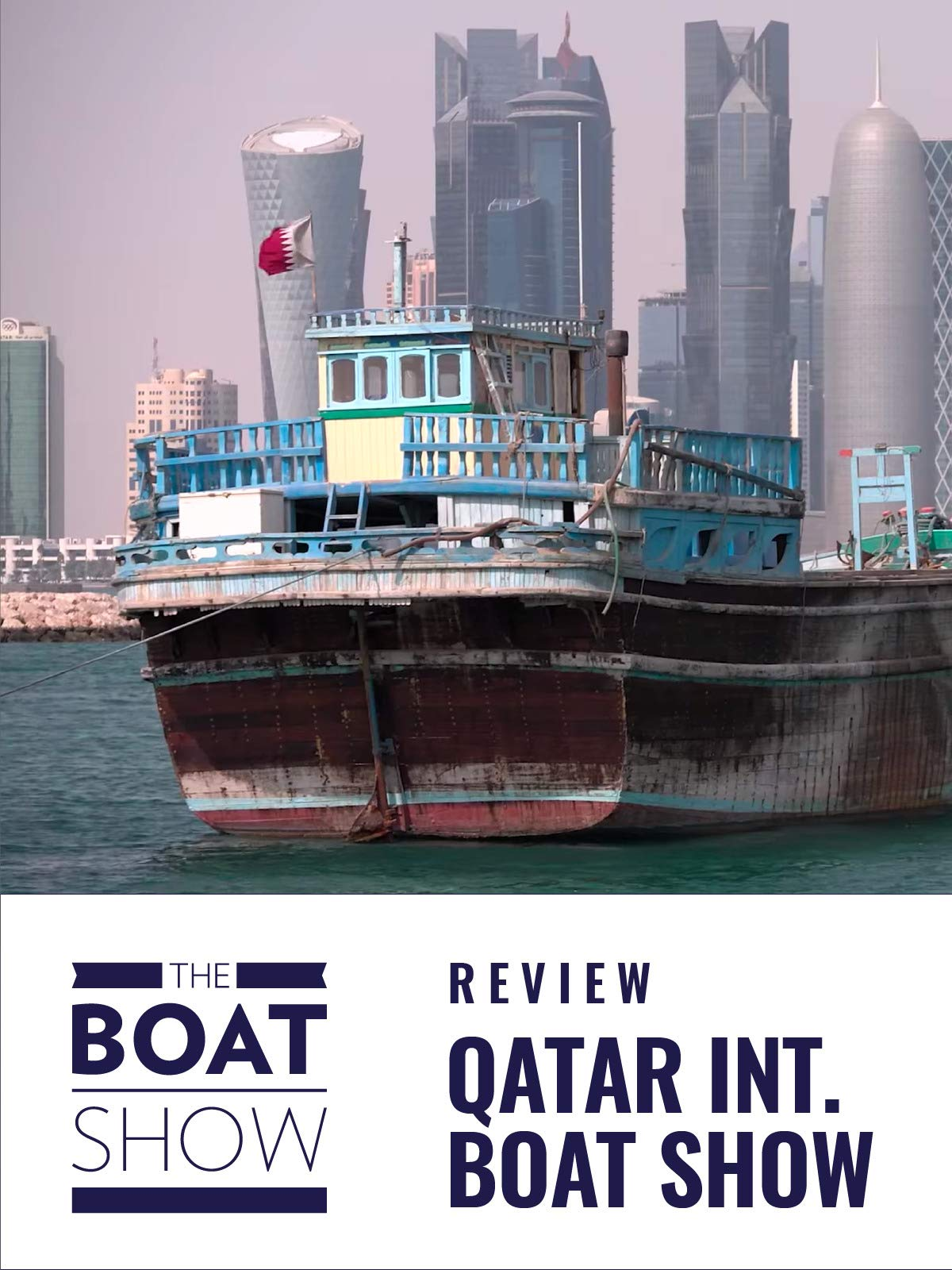 Clip: Qatar International Boat Show - The Boat Show