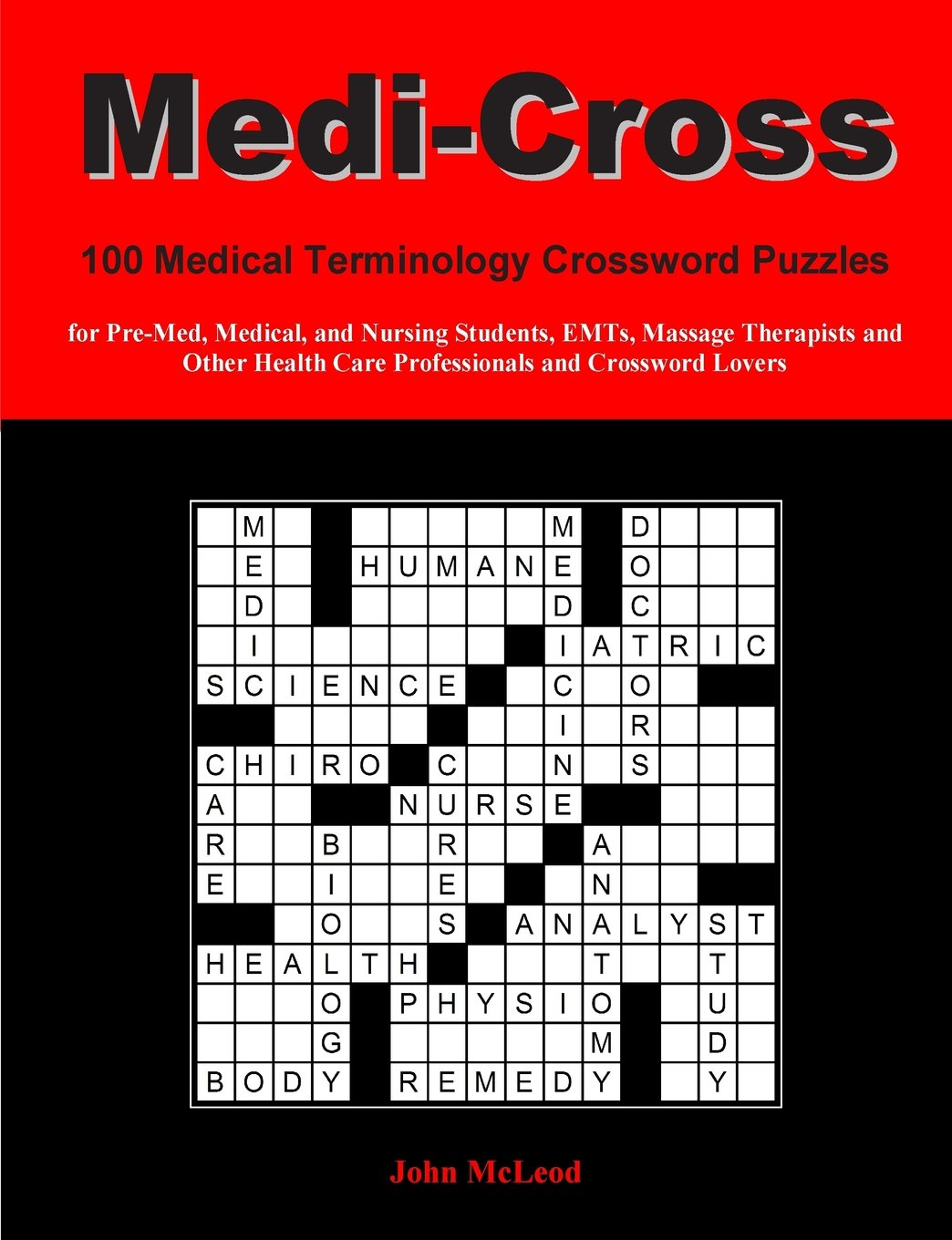 Medi-Cross: 100 Medical Terminology Crossword Puzz