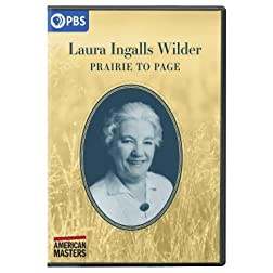 American Masters: Laura Ingalls Wilder: Prairie to Page