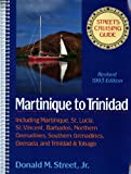 img - for Street's Cruising Guide to the Eastern Caribbean: Martinique to Trinidad (Street's Cruising Guide) (v. 3) book / textbook / text book