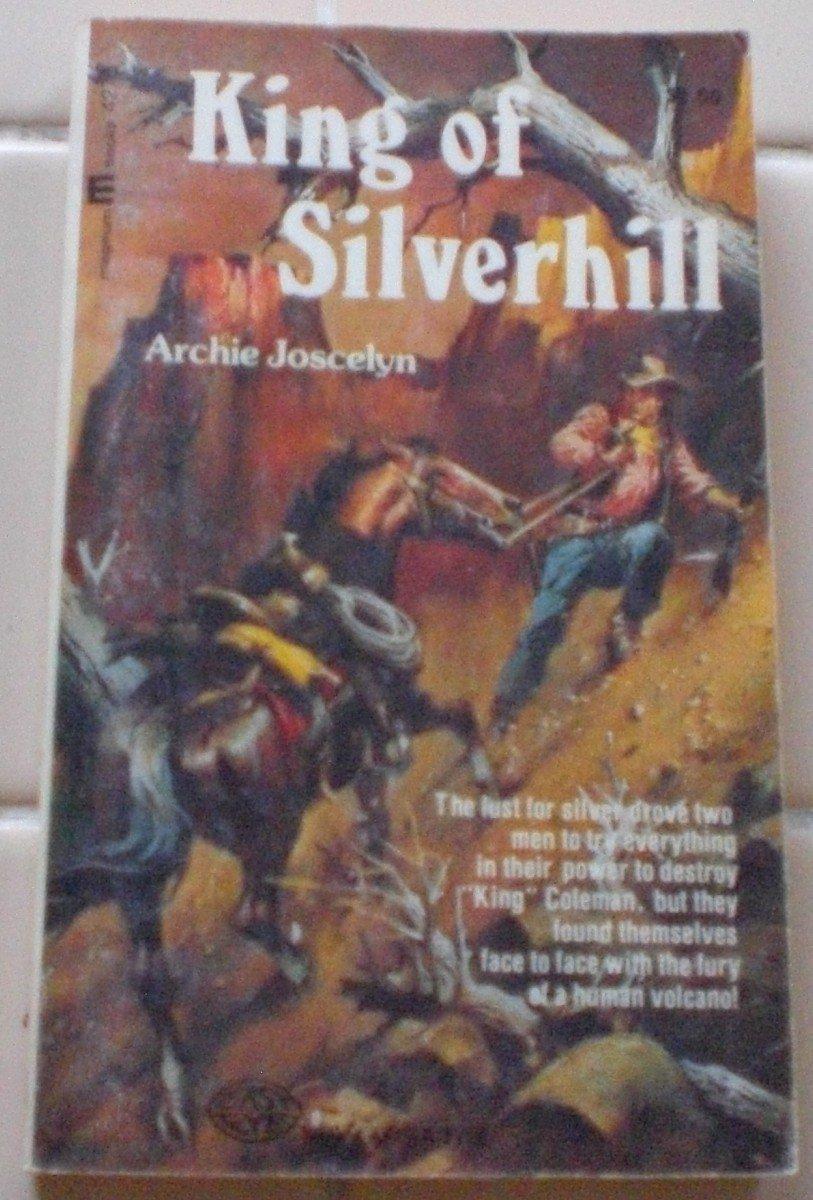 King of Silverhill, Joscelyn, Archie