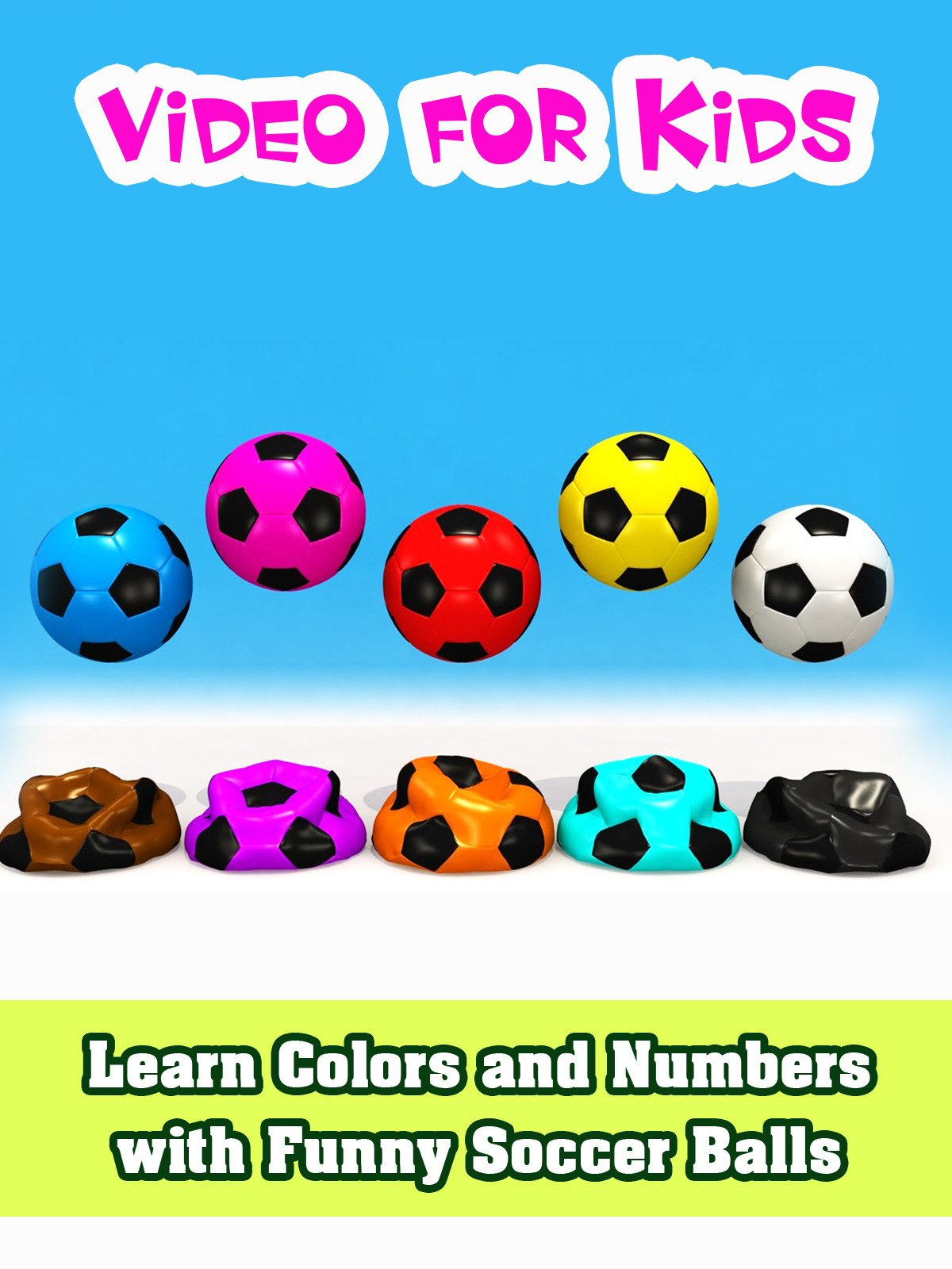Learn Colors and Numbers with Funny Soccer Balls