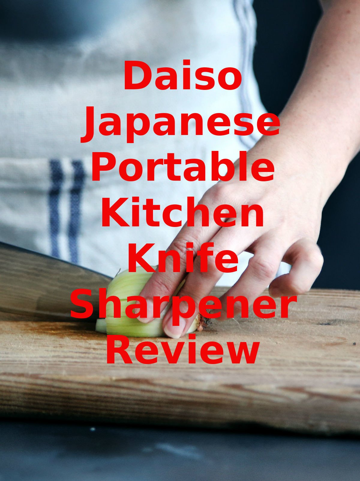 Review: Daiso Japanese Portable Kitchen Knife Sharpener Review