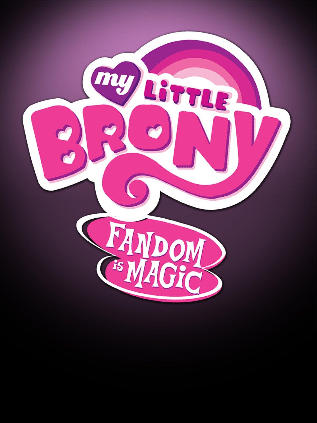 My Little Brony: Fandom is Magic on Amazon Prime Instant Video UK