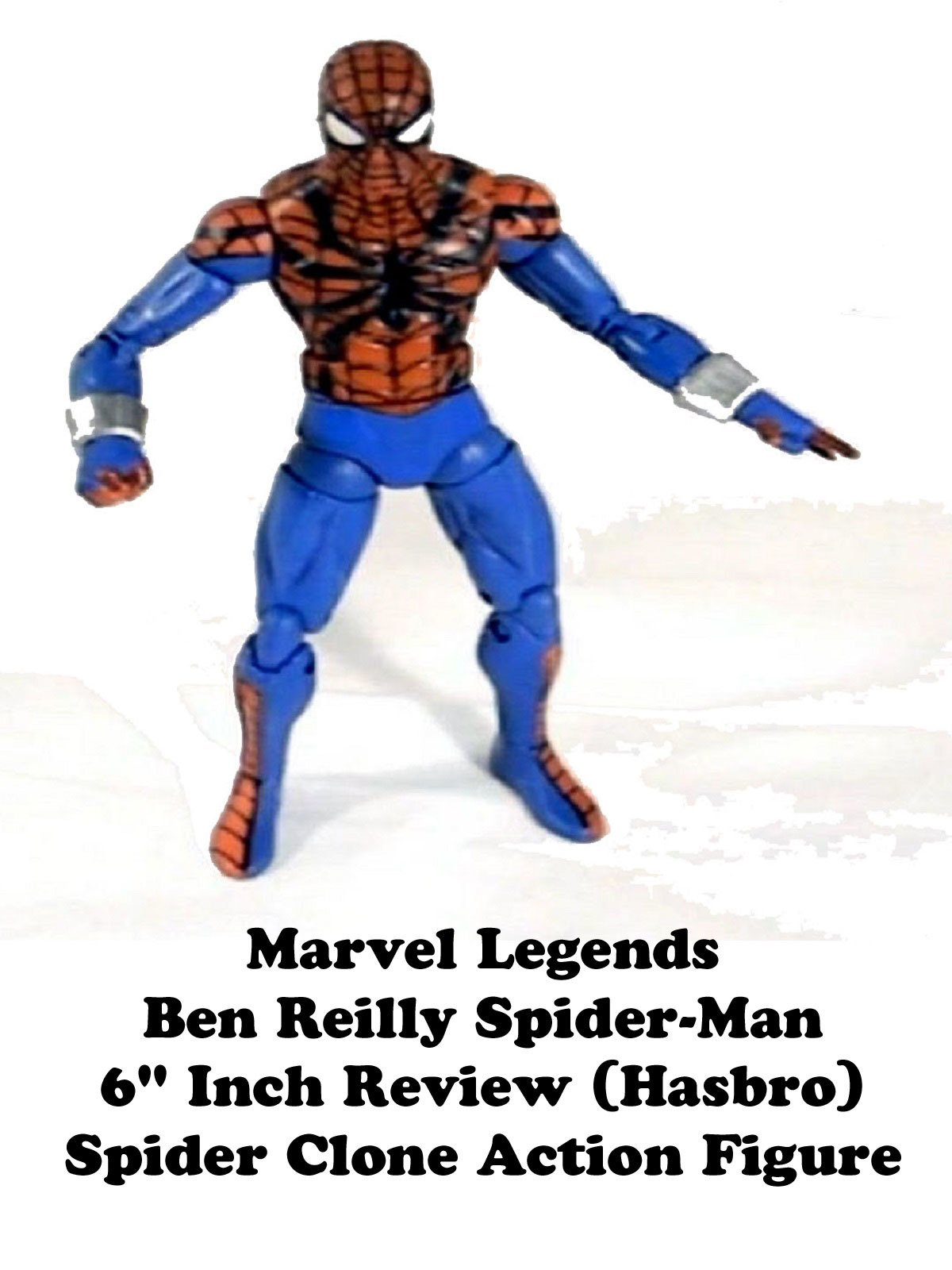 "Review: Marvel Legends Ben Reilly Spider-Man 6"" Inch Review (Hasbro) Spider Clone Action Figure"