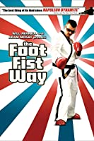 The Foot Fist Way [HD]