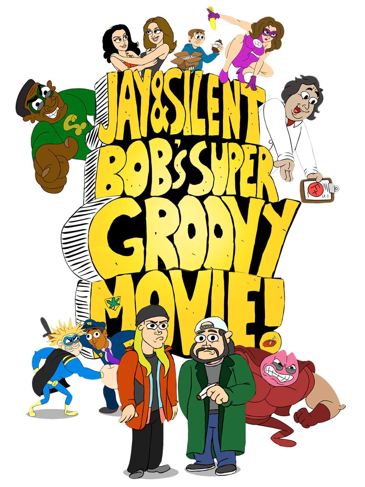 Jay & Silent Bob's Super Groovy Cartoon Movie!