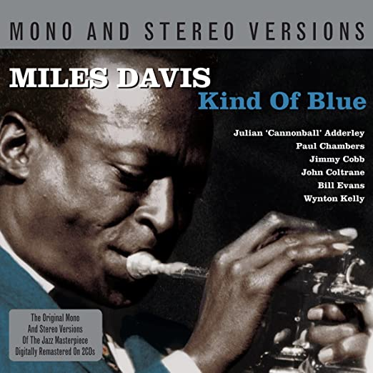 Kind Of Blue : Mono and Stereo Versions