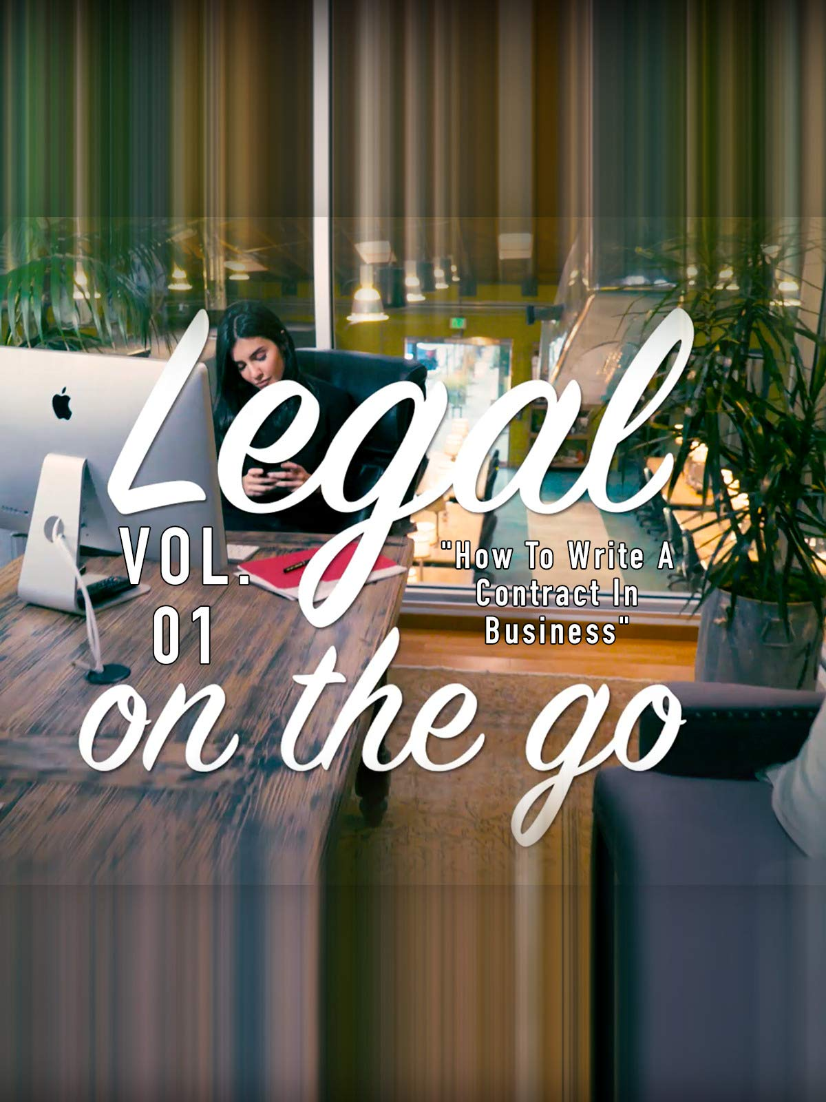 Legal on the Go Vol. 01