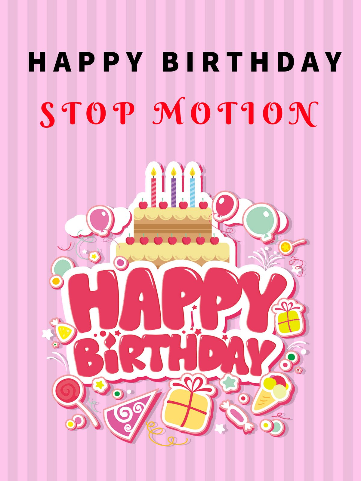 Clip: Happy Birthday Stop Motion