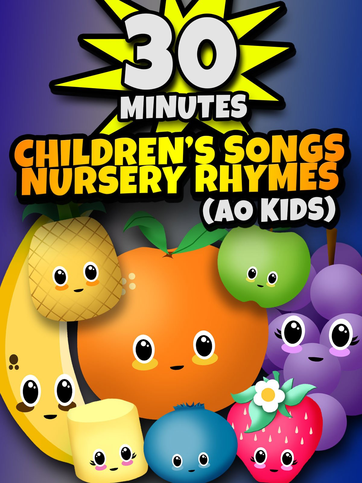 30 Minutes of Children's Songs and Nursery Rhymes | AO Kids