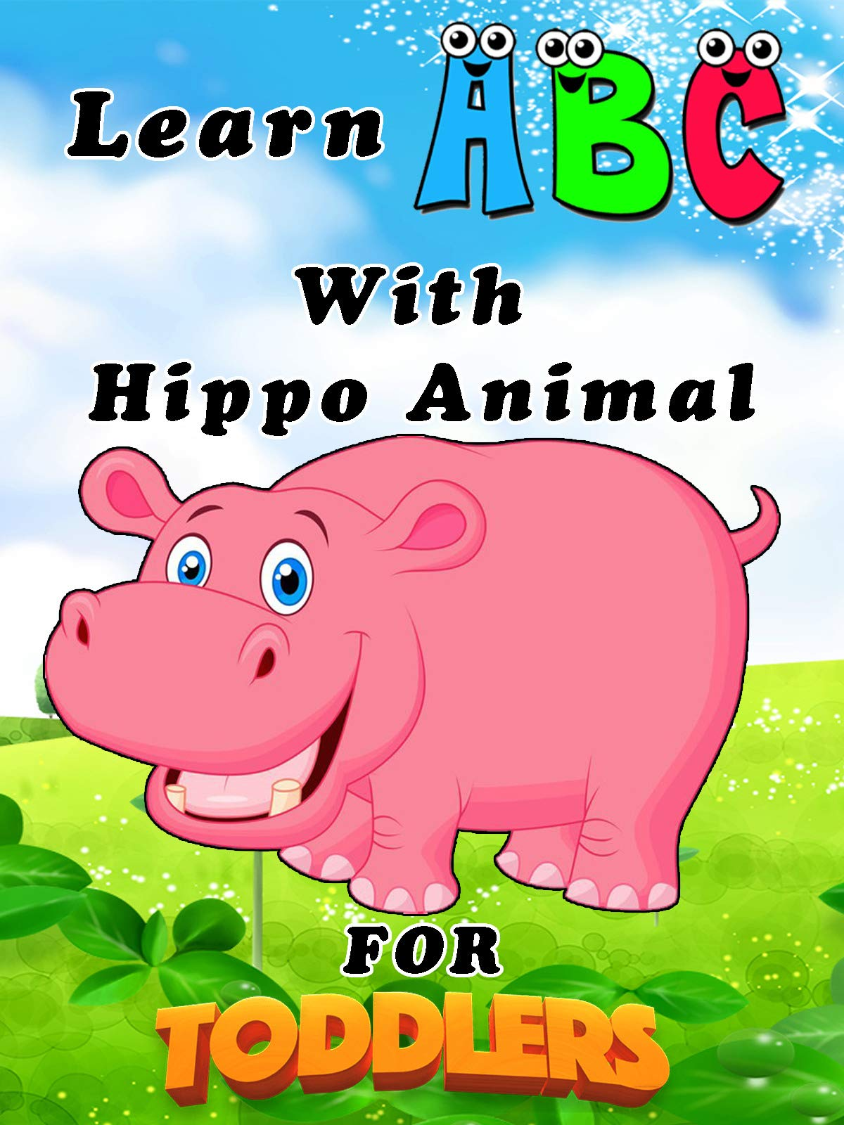 Learn ABC With Hippo Animal For Toddlers