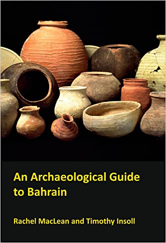 An Archaeological Guide to Bahrain
