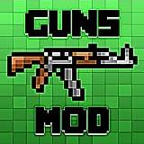 Gun Mod New 2018