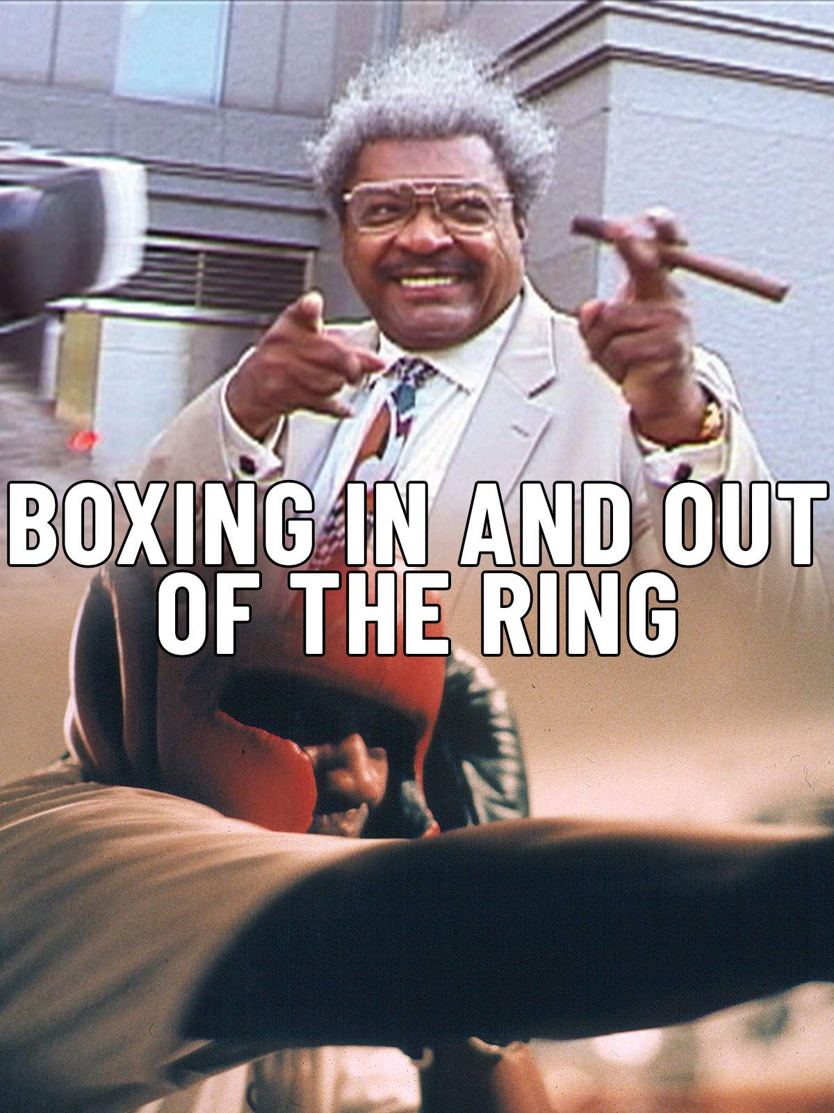 Boxing: In and Out of the Ring
