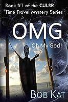 OMG (CUL8R) (Volume 1)