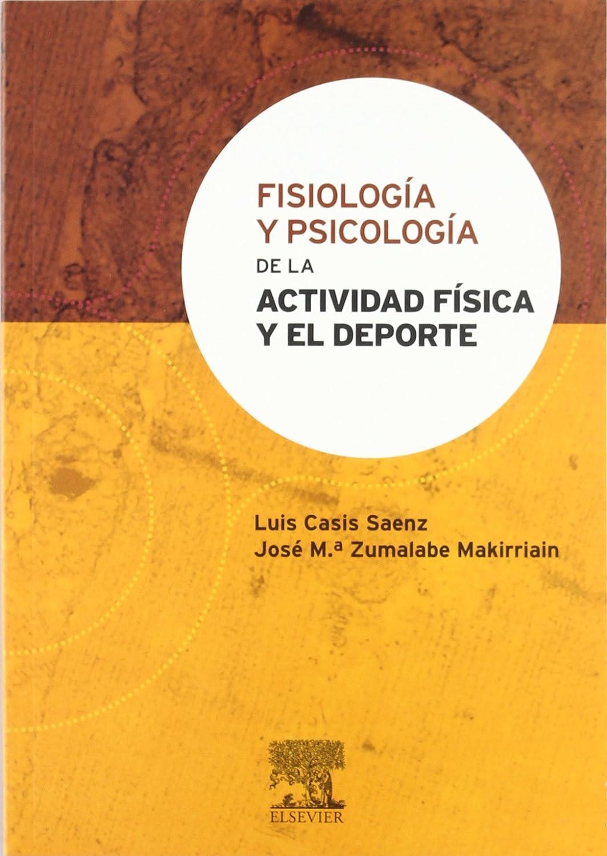 Fisiología y Psicología de la actividad física y el deporte