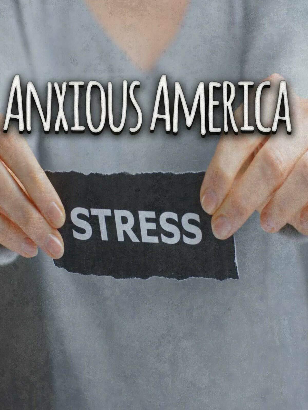 Anxious America on Amazon Prime Video UK