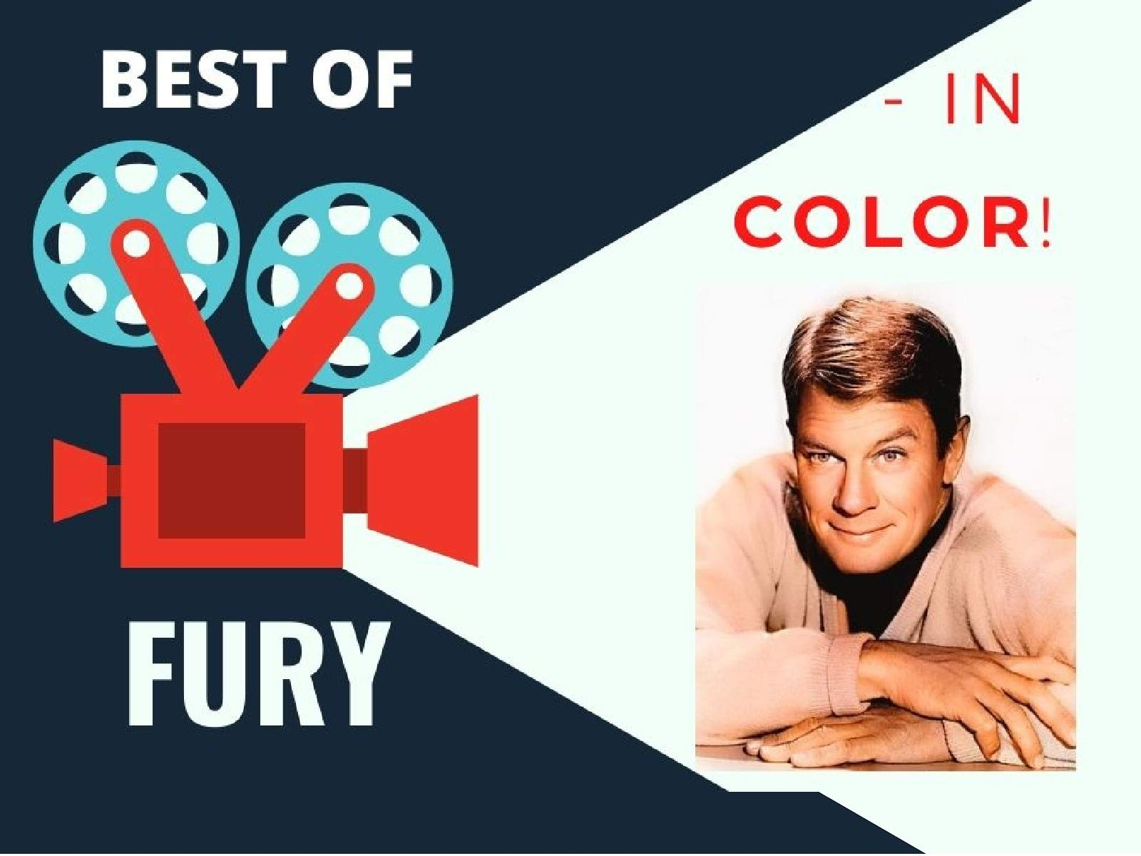 Best of Fury (TV Series) - In Color! - Season 1