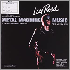 Lou Reed / Metal Machine Music