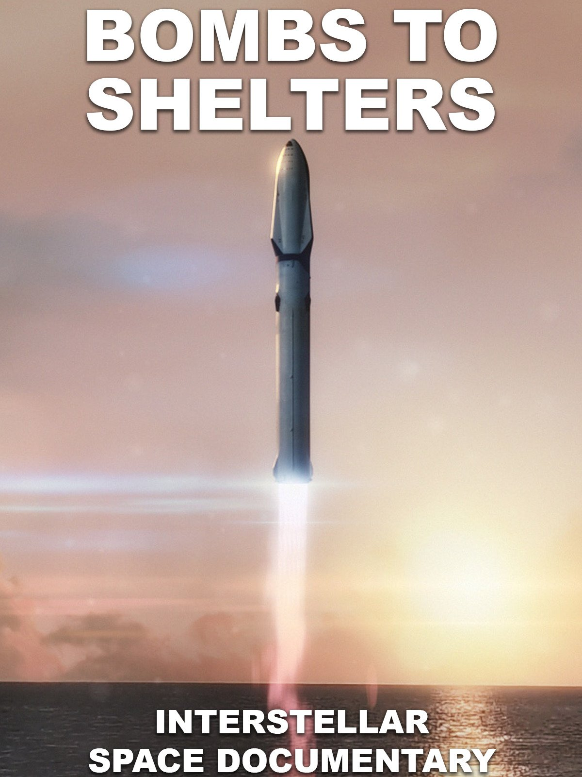 Bombs to Shelters: Interstellar Space Documentary on Amazon Prime Video UK