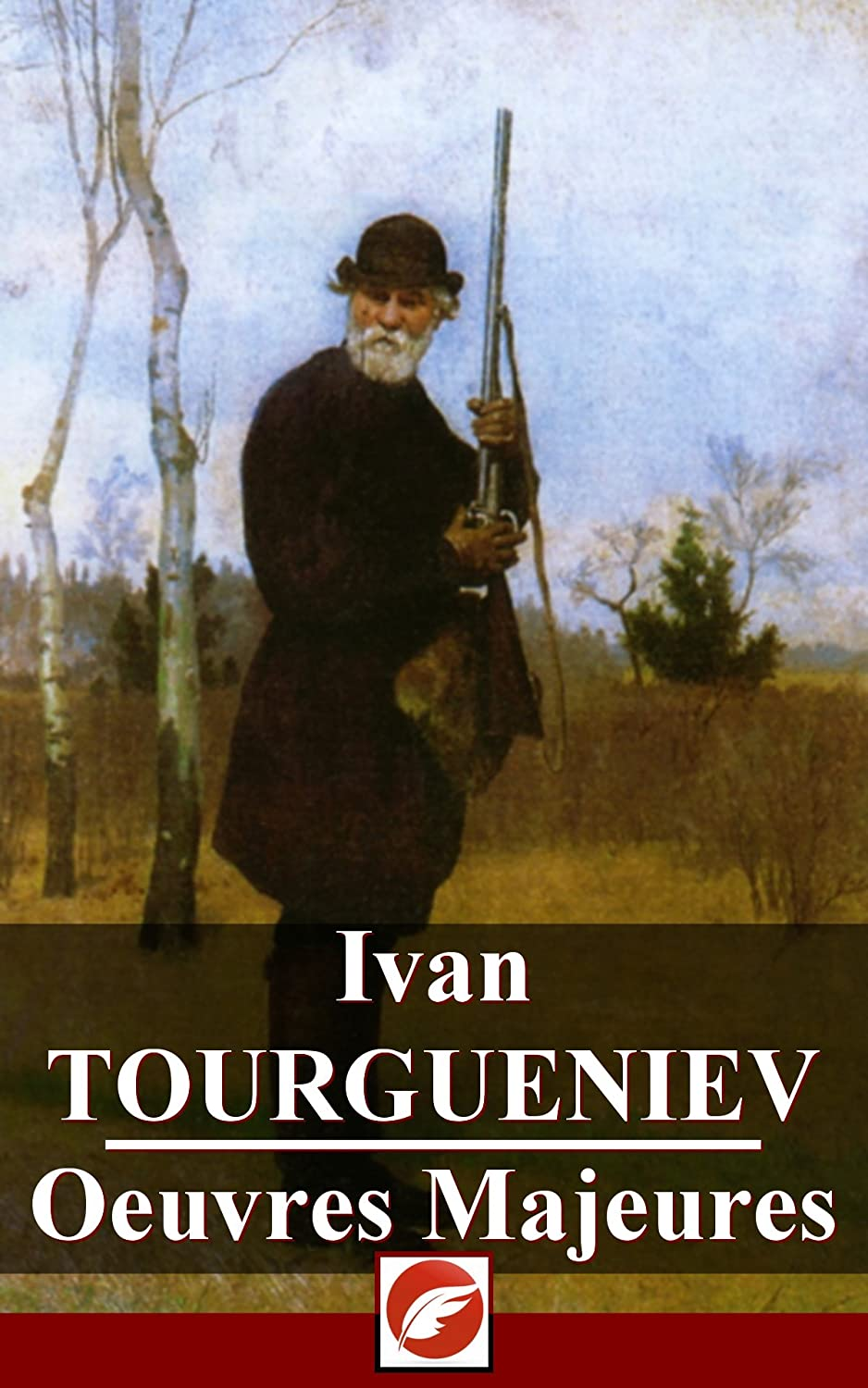 Ivan TOURGUENIEV - Oeuvres Majeures