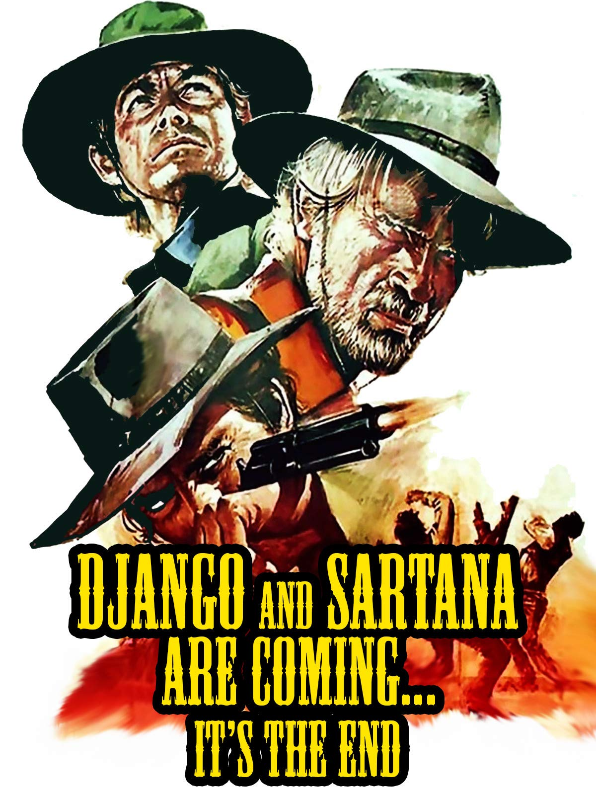 Django and Sartana Are Coming, It's the End