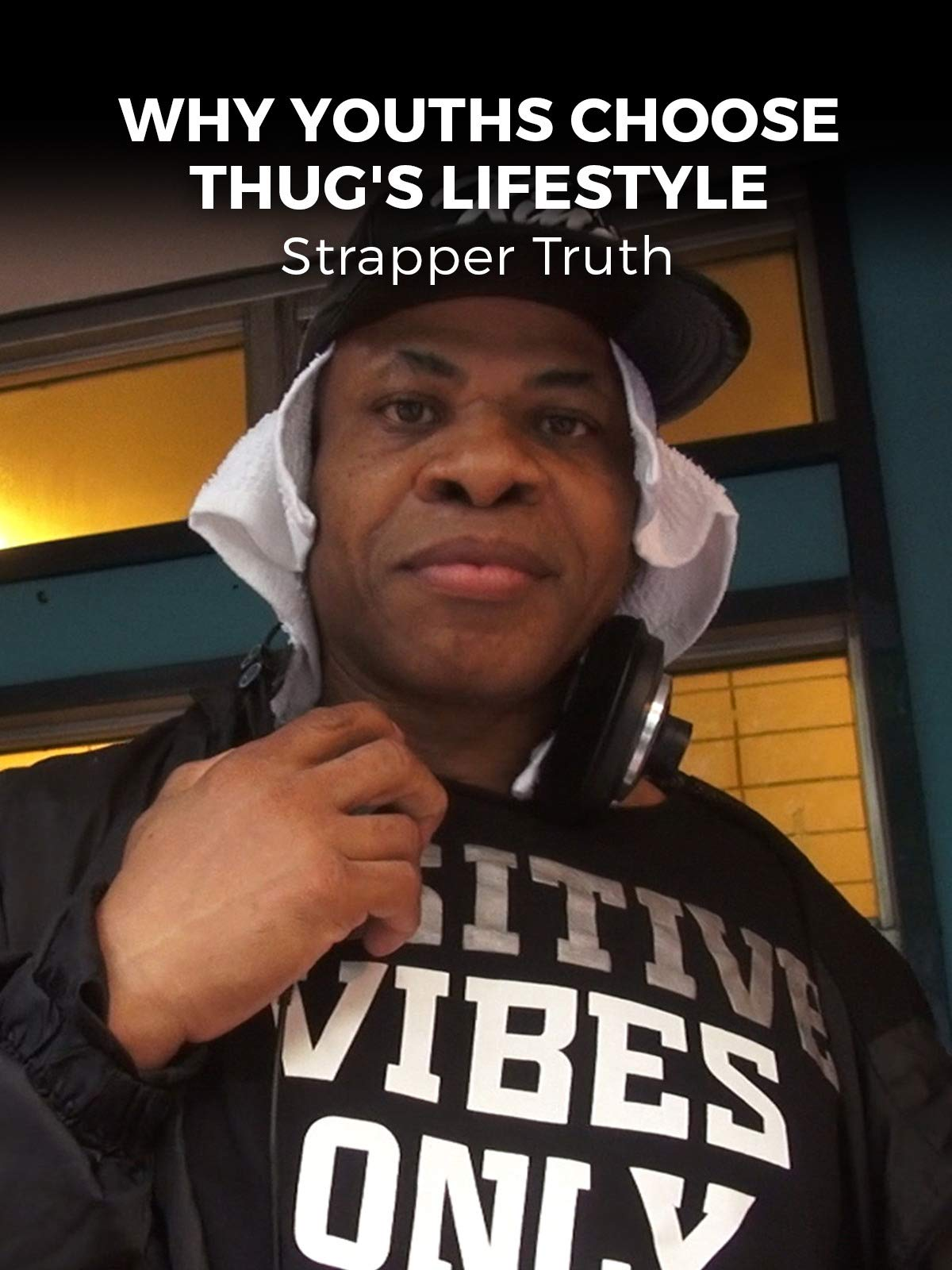 Why Youths Choose Thug's Lifestyle on Amazon Prime Instant Video UK