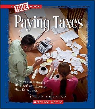 Paying Taxes (True Books: Civics (Paperback))